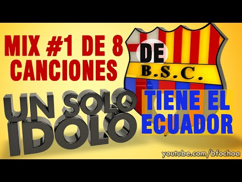 Barcelona Sporting Club - Canciones 1/2