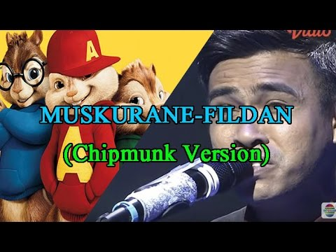 Muskurane-Fildan Bau Bau (chipmunk version new 2017)