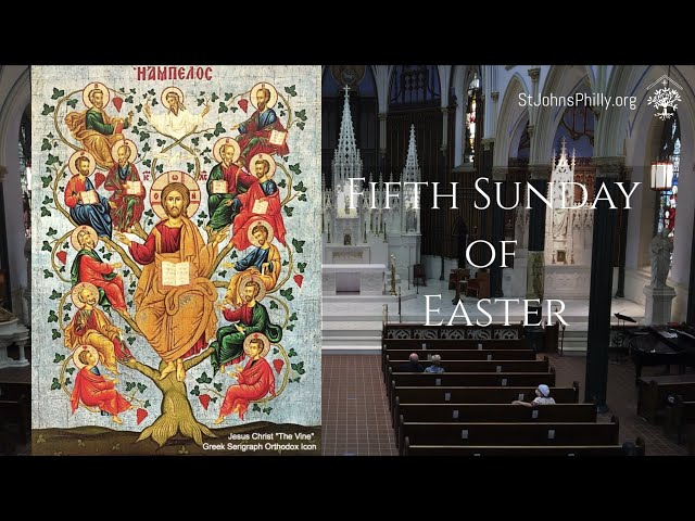 Fifth Sunday of Easter quality 2021
