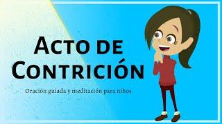 Acto de Contrición - Oración guiada para niños