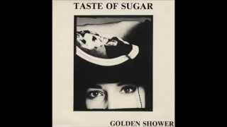 Taste Of Sugar - Golden Shower / Hummm (Club Mix) / 1988