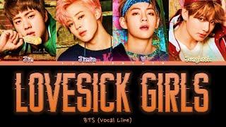 How Would BTS (Vocal Line) 'LOVESICK GIRLS' LYRICS +LINE DISTRIBUTION (FANMADE)