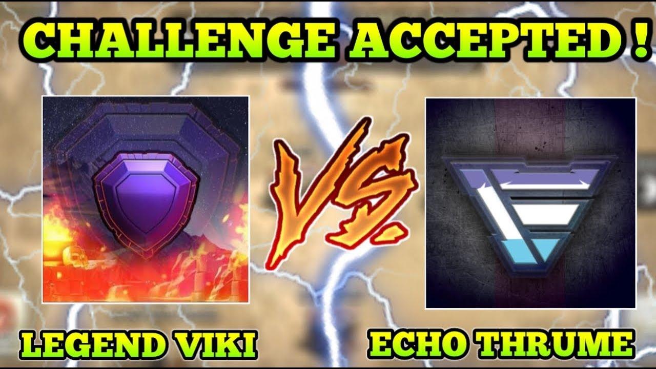 CHALLENGE ACCEPTED ! Echo Thrume Vs Legend Viki Challenge !