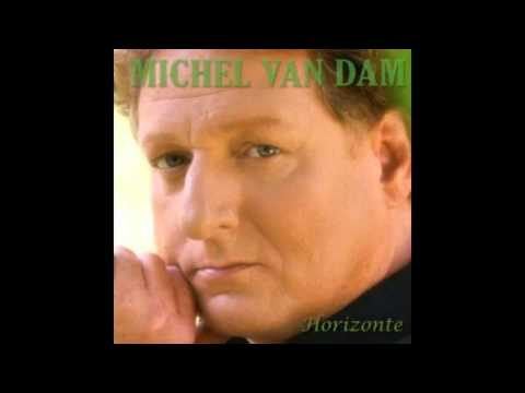 Michel van Dam - Tränen der Sehnsucht thumbnail