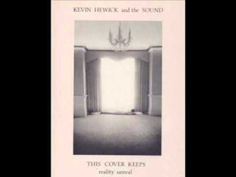 Kevin Hewick and The Sound 'Plenty'  1983