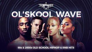DJ TOPHAZ - OL'SKOOL WAVE (90s & 2000s HIPHOP/RNB HITS) [TUPAC, EVE, ASHANTI, SNOOP DOGG, ICE CUBE]
