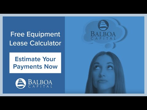Equipment Lease Calculator Overview | Balboa Capital