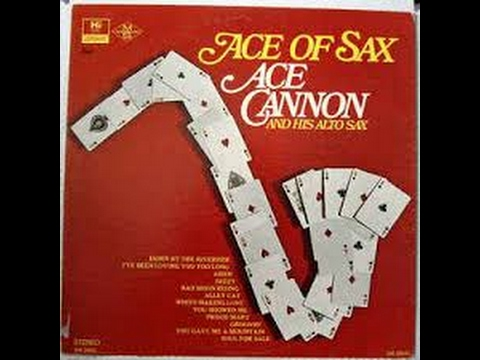 Ace Cannon – Ace Of Sax Label:London Records 1969
