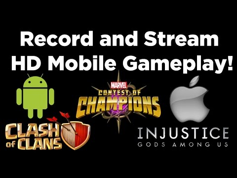 How To Record and Stream HD Mobile Gameplay (IPhone) - Marvel Contest of Champions - Clash of Clans