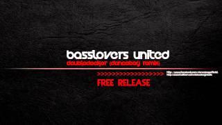 Basslovers United - Doubledecker (Danceboy Remix)