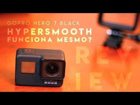 Review GoPro Hero 7 Black VALE A PENA?