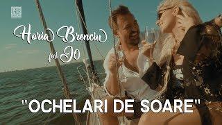 Смотреть клип Horia Brenciu Ft. Jo - Ochelari De Soare