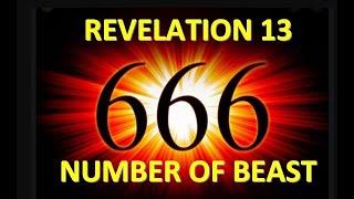 Revelation 13 - 666 Mark of the Beast