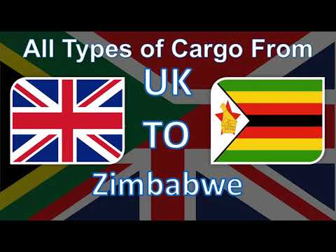 The Best Cargo and Parcel Shipping Services from UK to Zimbabwe at the most Affordable Prices