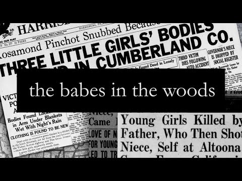The 'Babes in the Woods' mystery