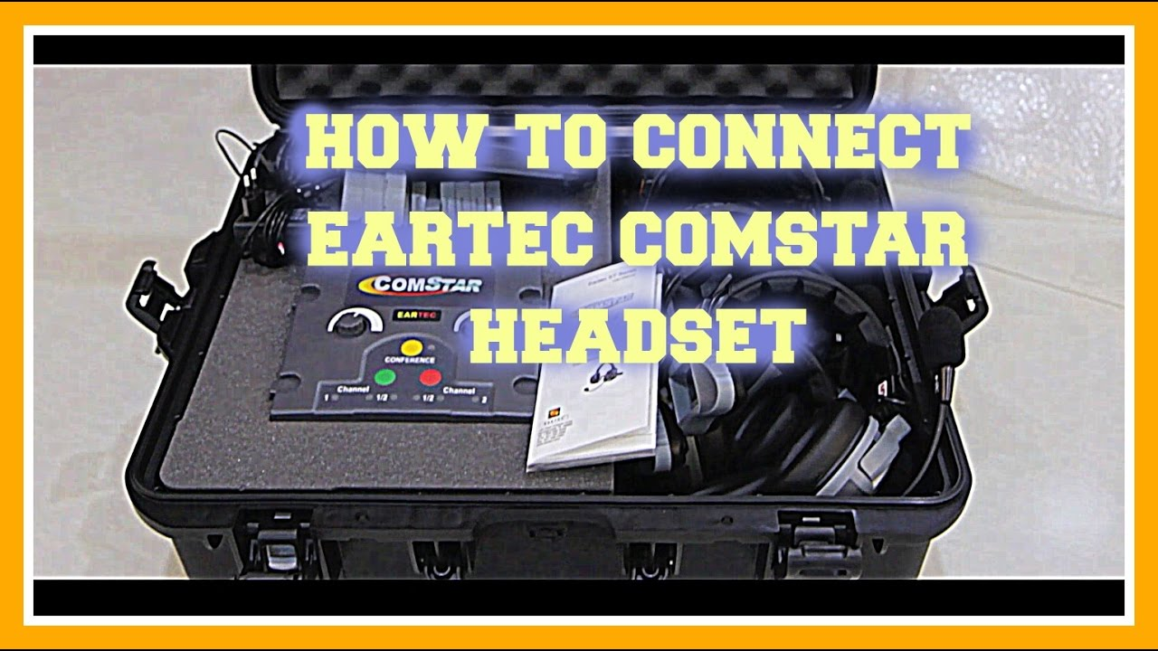 Eartec Comstar Headset Connect Tutorial 2016 Youtube
