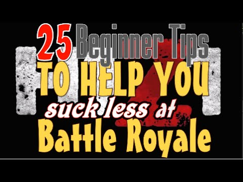H1Z1 Tips - 25 H1Z1 Battle Royale Tips - 50 H1Z1 BR Tips Guide for Beginners - Part 1/3