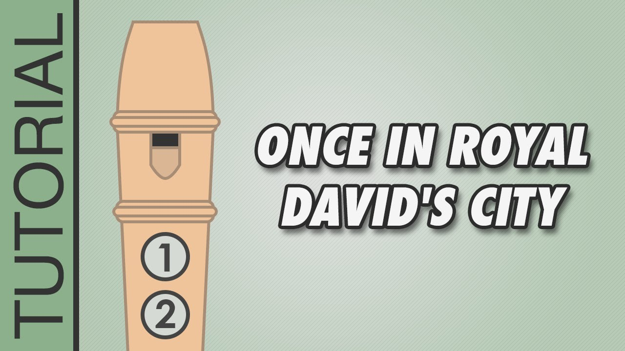 Once in Royal David\'s City - Recorder Notes Tutorial - Easy ...