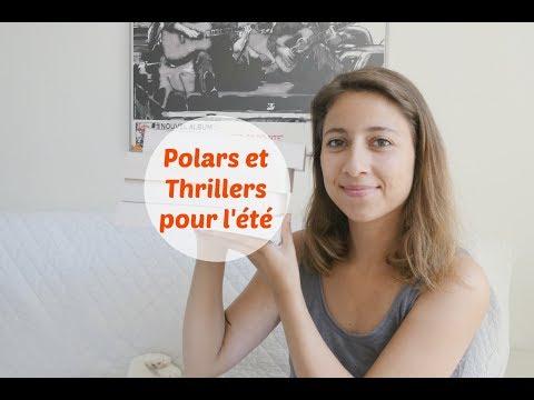 Conseils lecture d'été :  Thrillers et Polars   Ellie Livre