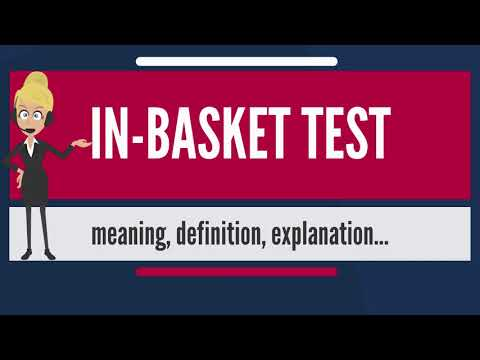 What is IN-BASKET TEST? What does IN-BASKET TEST mean? IN-BASKET TEST meaning & explanation