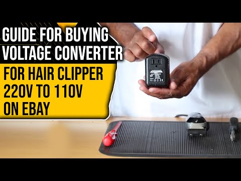Guide To Buying Voltage Converter For Hair Clippers 220v To 110v On Ebay