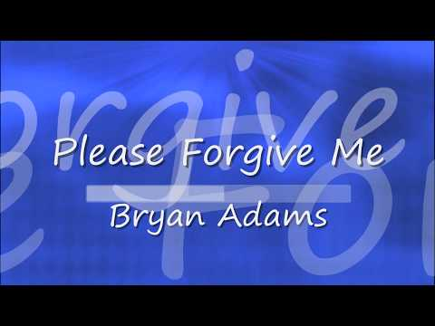 Bryan Adams - Please Forgive Me_KARAOKE