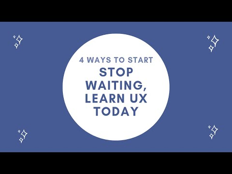 Where to start? Learning UX Design from no experience