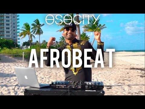Afrobeat Mix 2019  The Best of Afrobeat 2019 by OSOCITY