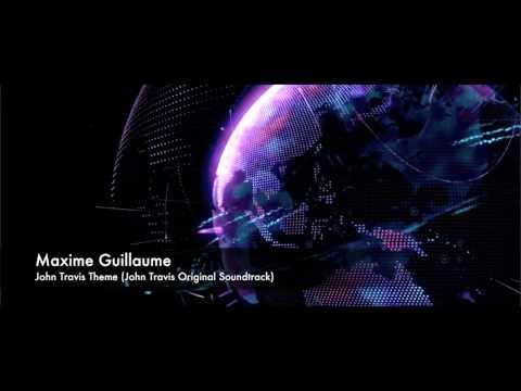 Maxime Guillaume - John Travis Theme (John Travis Original Soundtrack)