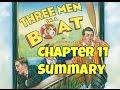 3 Men in a Boat Summary Chapter 11 Summary in Hindi