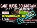 [PES 2017] Ganti Musik / Change Soundtrack [Tutorial]