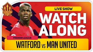 WATFORD vs MANCHESTER UNITED | With Mark Goldbridge LIVE