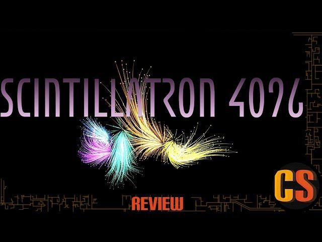 SCINTILLATRON 4096 - PS4 REVIEW