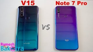 Vivo V15 vs Redmi Note 7 Pro SpeedTest and Camera Comparison