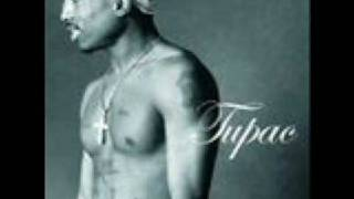 Tupac- Never Had A Friend Like Me