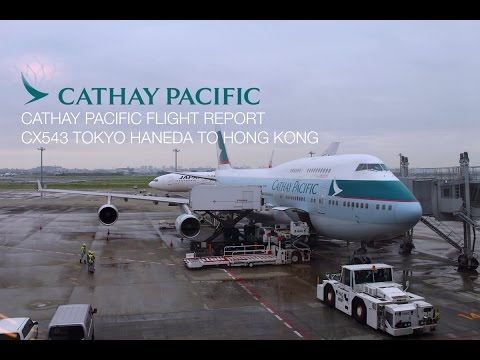 Cathay Pacific CX543 Tokyo Haneda to Hong Kong Last CX Boeing 747-400 Commercial Flight Report