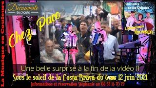 Costa Brava  6 au 12 juin 2021   Une belle surprise à la fin de la vidéo !