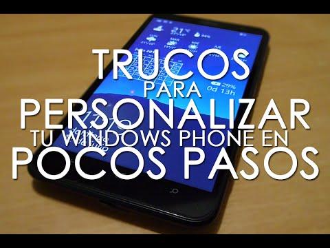 5 trucos para personalizar CUALQUIER WINDOWS PHONE