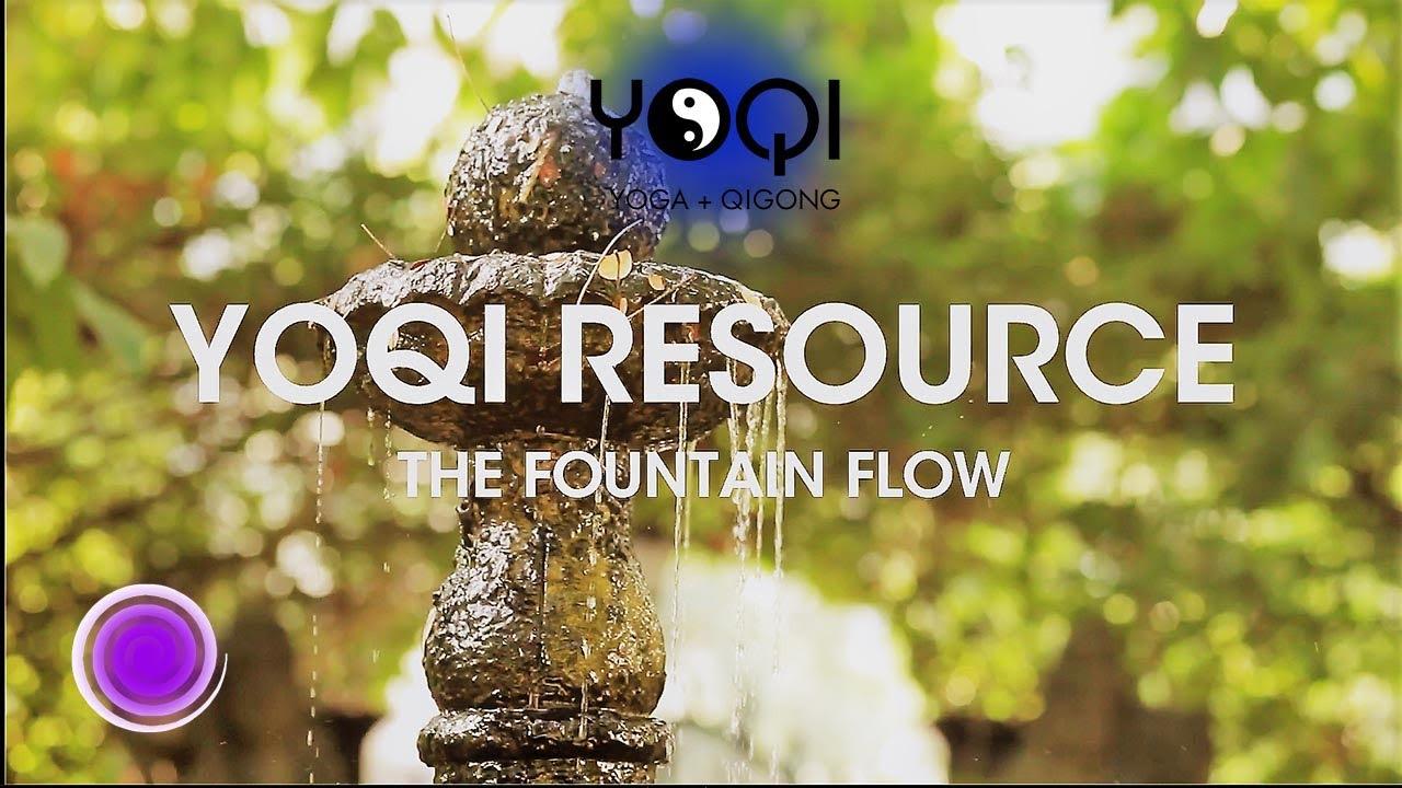 THE FOUNTAIN: YOQI Qigong flow