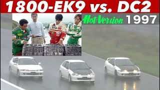 〈ENG-Sub〉手軽に1800cc化できるEK9シビックRでインテグラRとバトル!!【Hot-Version】1997