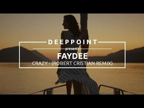 Faydee - Crazy (Robert Cristian Remix) #EnjoyMusic