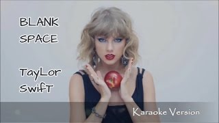 Taylor Swift Blank Space (karaoke version)