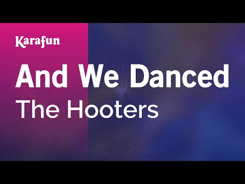 Karaoke And We Danced - The Hooters *