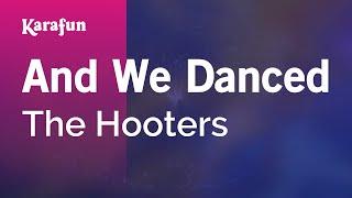 Karaoke And We Danced - The Hooters *