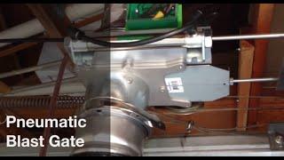 Pneumatic Blast Gate