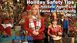 Holiday Safety Tips - Allstate Agent Lisa Faina on Designing Spaces