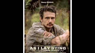 As I Lay Dying (2013) Movie Review