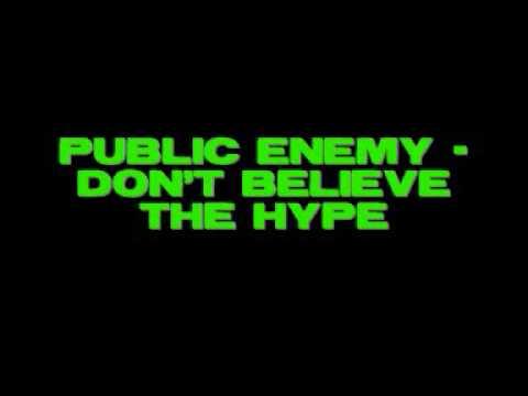 PUBLIC ENEMY  Dont Believe The Hype