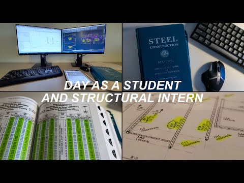 A Day in the Life of a Civil Structural Engineer Intern and Student