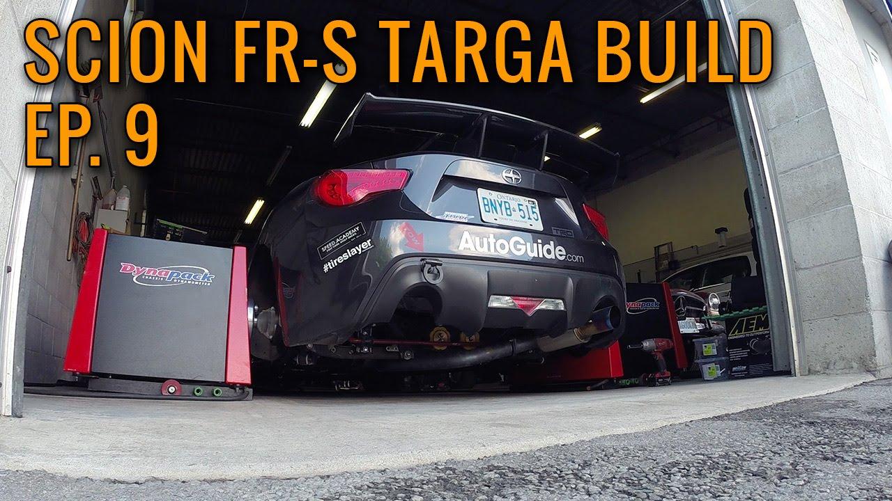 Scion Frs Dyno Testing Targa Newfoundland Fr S Build Ep 9 You